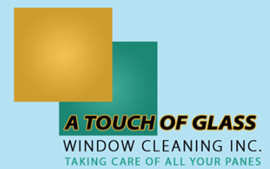 A Touch Of Glass Window Cleaning, Inc.